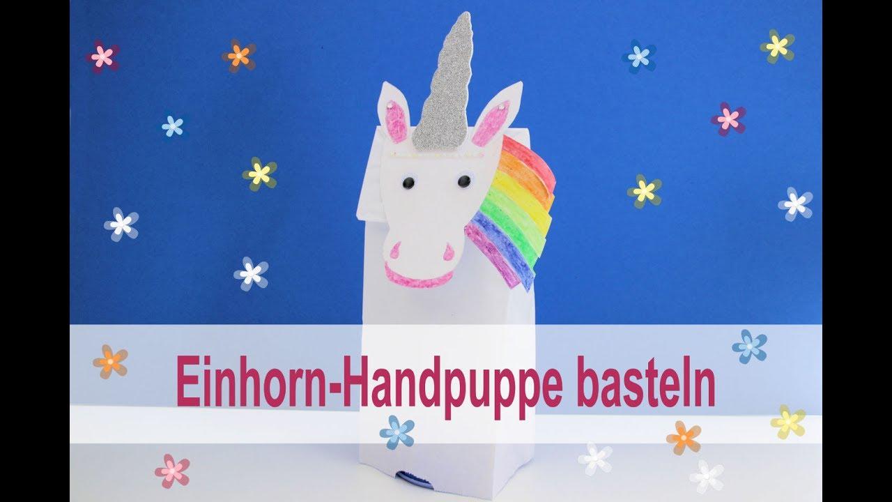 Einhorn Handbuppe Basteln Youtube
