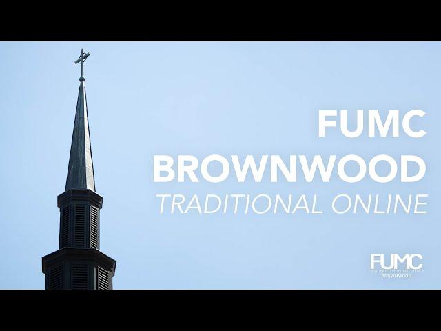 FUMB Brownwood Traditional worship Oct 10, 2021