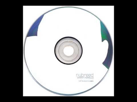 Danny Howells – Global Underground: Nubreed 002 CD1