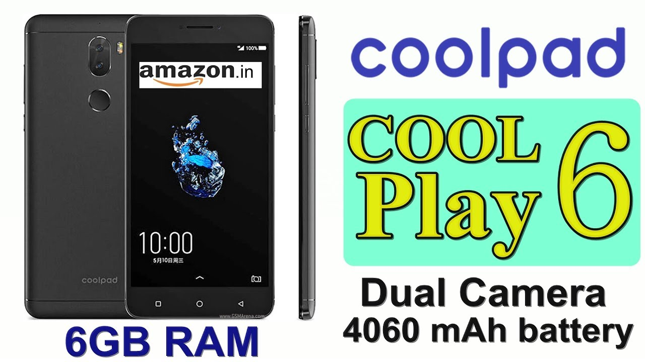 Coolpad Cool Play 6 with 6GB RAM 64GB inbuilt and dual camera launched in  INDIA