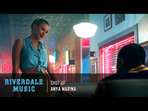 Anya Marina - Shut Up | Riverdale 1x03 Music [HD]