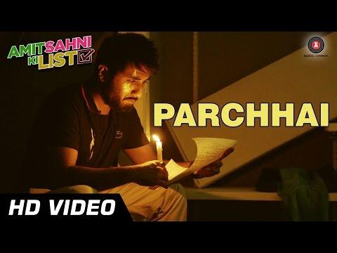 Parchhai Official Video | Amit Sahni Ki List | Vir Das | Sonu Nigam | HD