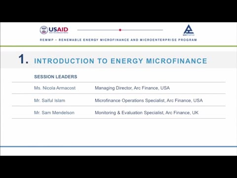 Microfinance Summit 2013: Arc Finance Pre-Event, Session 1: Introduction to Energy Microfinance