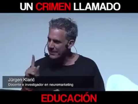 UN CRIMEN LLAMADO EDUCACIÓN Jürgen Klaric 2017