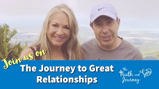 The Truth & Love Journey- Life Re-Imagined -a new relationship start