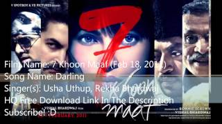 7 Khoon Maaf: Darling (Song) - Free HQ Download Link!