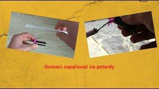 Pyrotechnic - Domacy zapaľovač na petardy