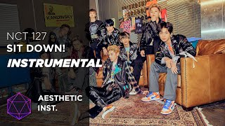 NCT 127 - Sit Down! (Official Instrumental)