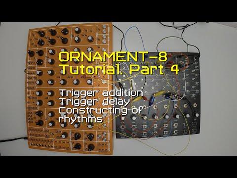 ORNAMENT-8 Tutorial Part 4 (Сonstructing of Rhythms using clock division)