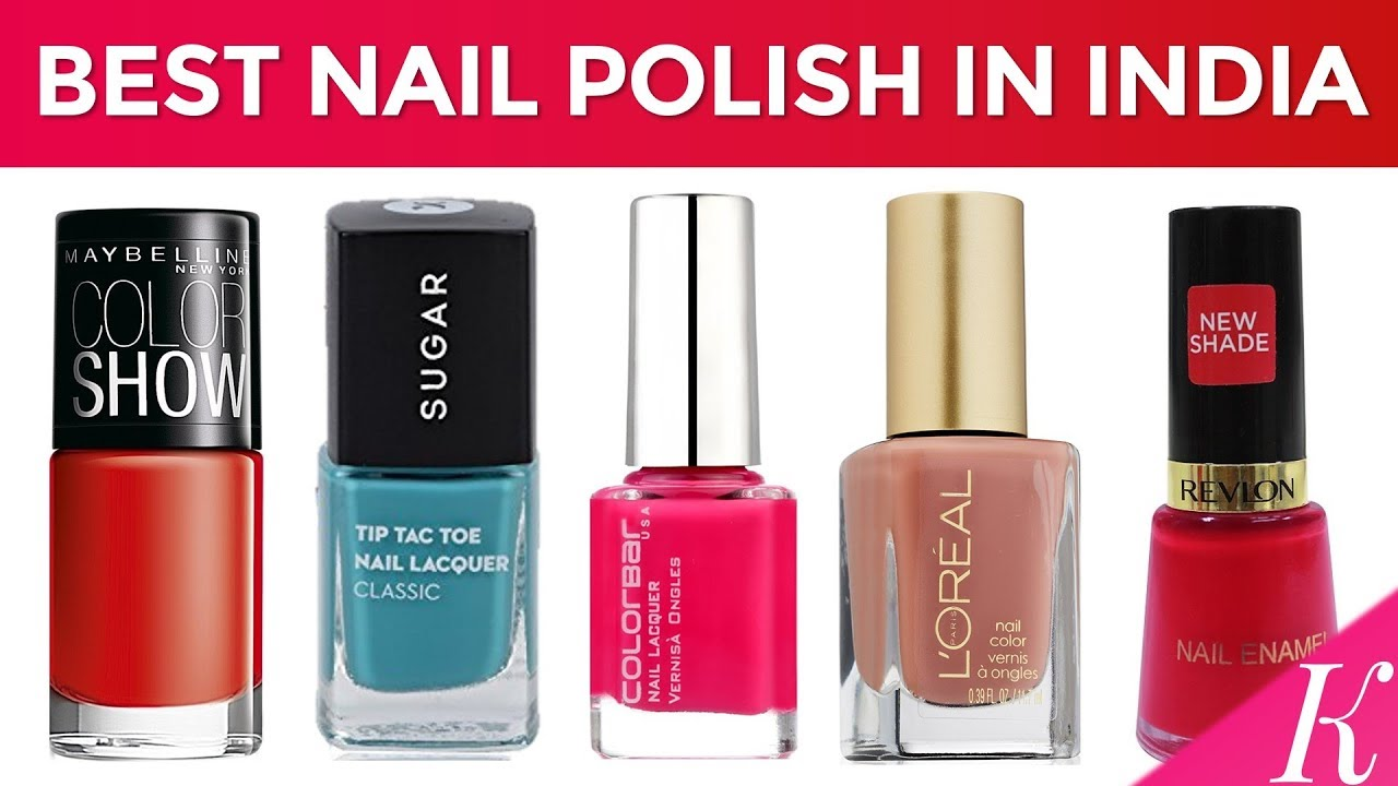 9 Best Nail Polish Brands in India with Price - YouTube