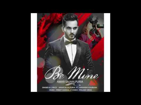 be mine by amar sajaalpuria