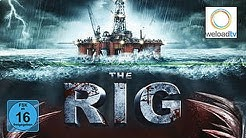 The Rig (Actionfilm | deutsch)