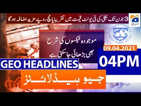 Geo Headlines 04 PM - 9th April 2021
