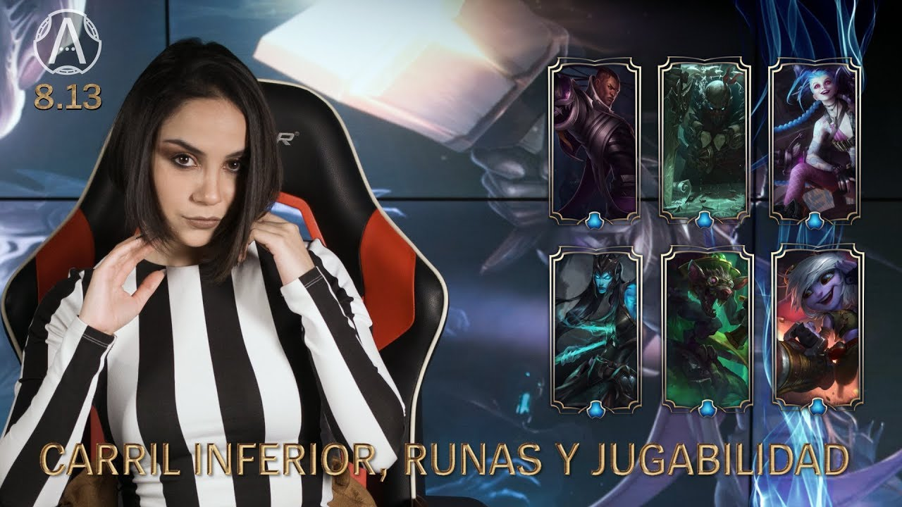 [ Actualizando… ] 8.13 - Carril Inferior, Runas y Jugabilidad | Jugabilidad - League of Legends
