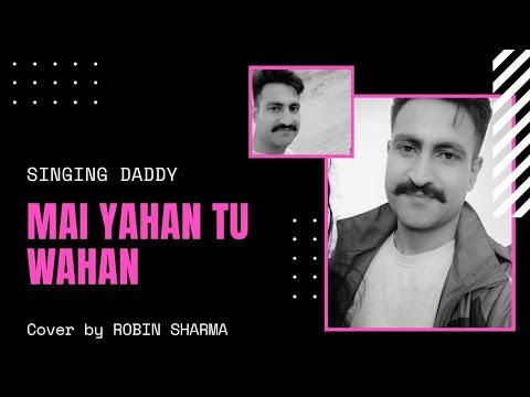 Mai yaha tu waha #bhaagbaan #robin #love #romantic #songs #amitabh #jammu  #dogri