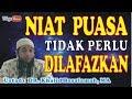 Niat Puasa Ramadhan   Ustadz Khalid Basalamah