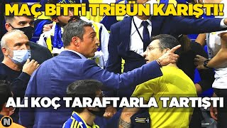 Fenerbahçe Barcelona Maçında Ali Koç Taraftarla Tartıştı  İşte NEDENİ