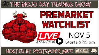 PREMARKET WATCHLIST 📡 THE MOJO #DAYTRADING SHOW ⌚️11/5/2020