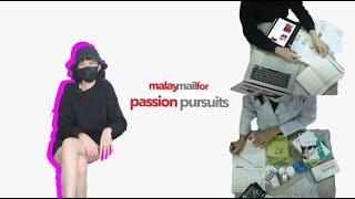 Malay Mail For : Passion Pursuits