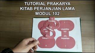 Tutorial Prakarya Kitab Perjanjian Lama Modul 102 (short) Mp3