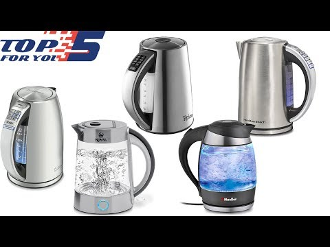 Top 5 Best Electric Kettles of 2018