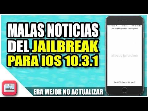Jailbreak para iOS 10.3.1 y 10.2.1 | MALAS NOTICIAS