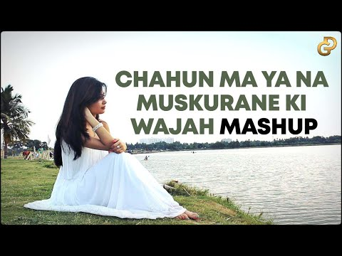 Chahun Main Ya Na | Muskurane Ki Wajah | Female Mashup Cover | Diya Ghosh ft. DJ Lolly
