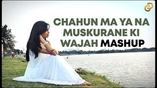 Chahun Main Ya Na | Muskurane Ki Wajah | Female Mashup Cover | Diya Ghosh ft. DJ Lolly