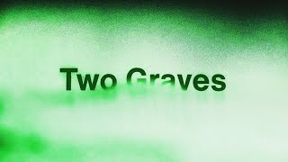 Anberlin - Two Graves