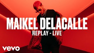 Maikel Delacalle Replay Live Vevo DSCVR.mp3