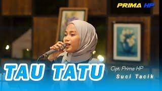 Suci Tacik - Tau Tatu (Official Music Video)