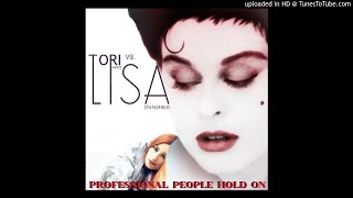 Tori Amos VS. Lisa Stansfield - Professional People Hold On (CHTRMX Mash Up)