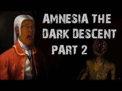 Amnesia: The Dark Descent   Part 2   WADING THROUGH DARKNESS