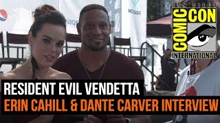 Resident Evil Vendetta -  Erin Cahill and Dante Carver interview