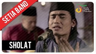 Video Setia Band - Sholat | Official Video Clip download MP3, 3GP, MP4, WEBM, AVI, FLV Desember 2017