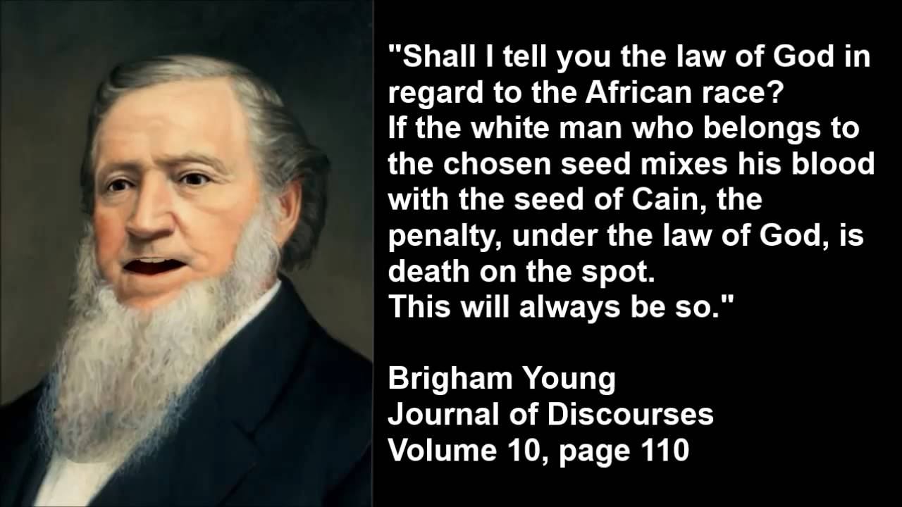 Racist Quotes Brigham Young  Mixing Seed  Youtube