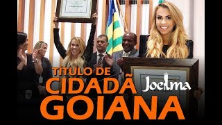 Baixar Joelma recebe Título de Cidadã Goiana - 12/12/2018