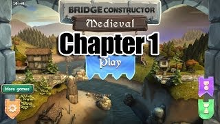 Bridge Constructor Medieval - Chapter 1 - Walkthrough/Let's Play/Hints - iOS & Android - HD