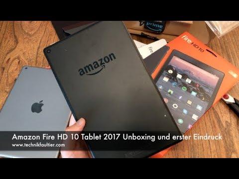 Amazon Fire HD 10 Tablet 2017 Unboxing und erster Eindruck