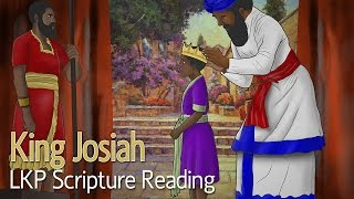 LKP Scripture Reading: King Josiah