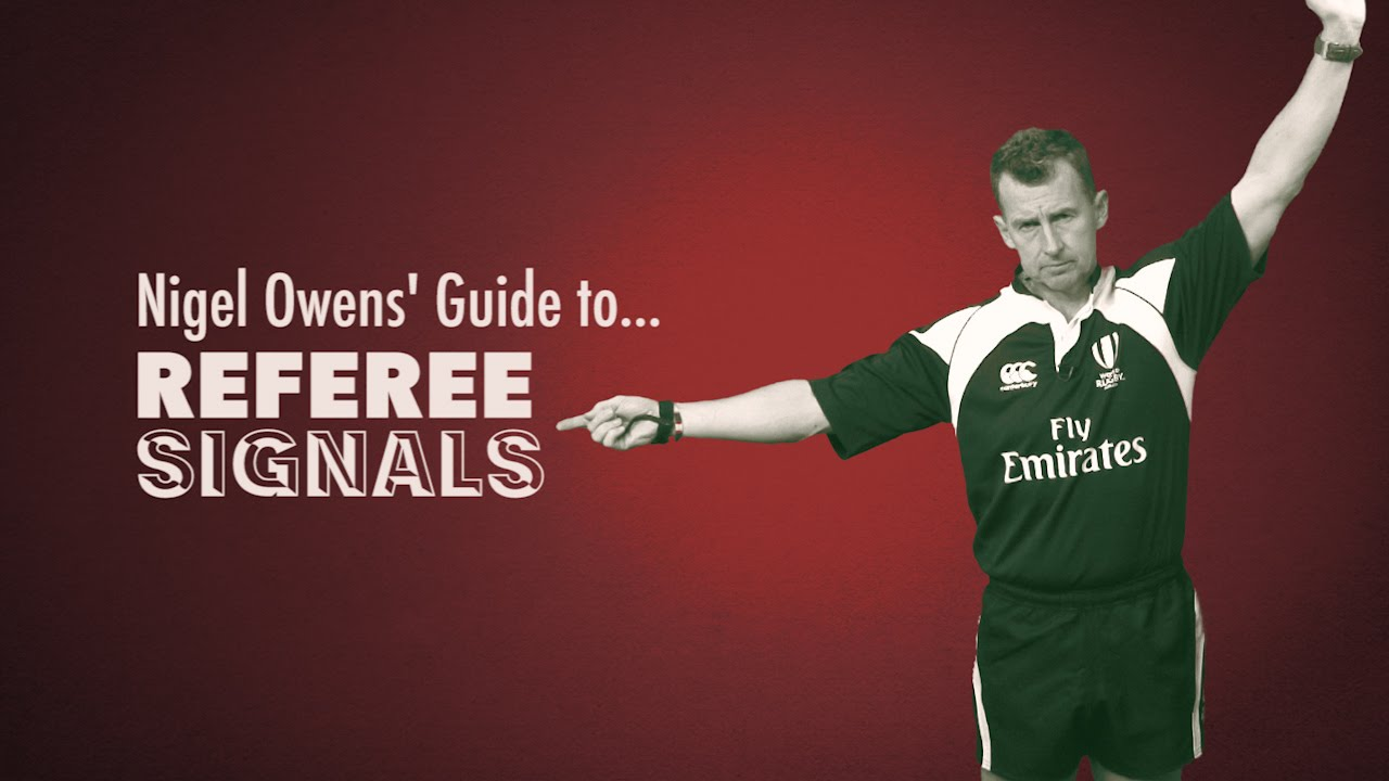 Nigel Owens Guide To Rugby Referee Signals Youtube
