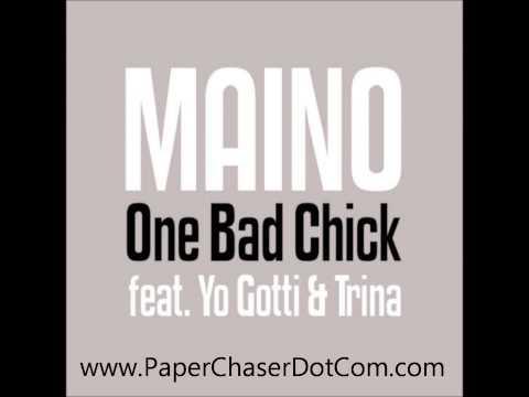 Maino Ft. Yo Gotti & Trina - One Bad Bitch (Remix) 2013 New CDQ Dirty NO DJ