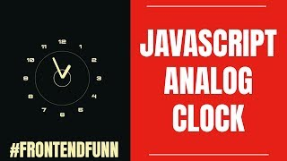 How to make an analog clock using html videos / Page 2