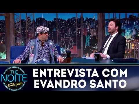 Entrevista com Evandro Santo  The Noite 260718