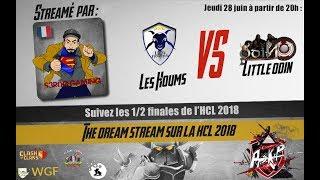 Clash of clans 1/2 finales HCL - Les Houms vs Little Odin