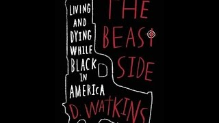 Free PDF The Beast Side: Living (and Dying) While Black in America