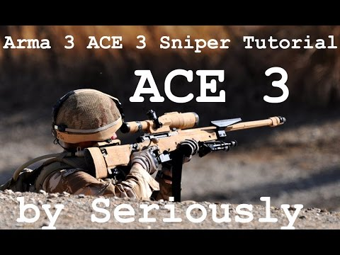Arma 3 ACE3 Sniper Tutorial