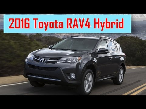 2016 Toyota Rav4 Hybrid Redesign Interior And Exterior