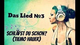 №3!!Учим немецкий с помощью песен + с переводом !!!! Tiemo Hauer-Schläfst du schon?