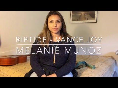 Riptide - Vance Joy (Cover by Melanie Munoz)